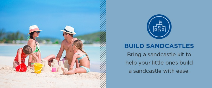 Bring a sandcastle kit to help your little ones build a sandcastle with ease