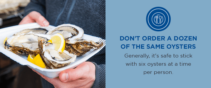 Don't Order A Dozen Of The Same Oysters