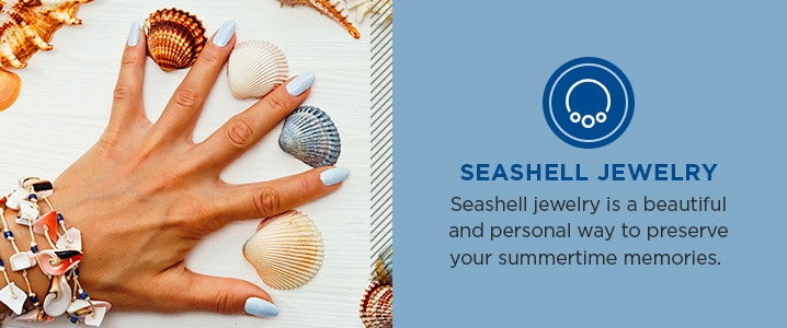 Seashell jewelry is a beautiful and personal way to preserve your summertime memories